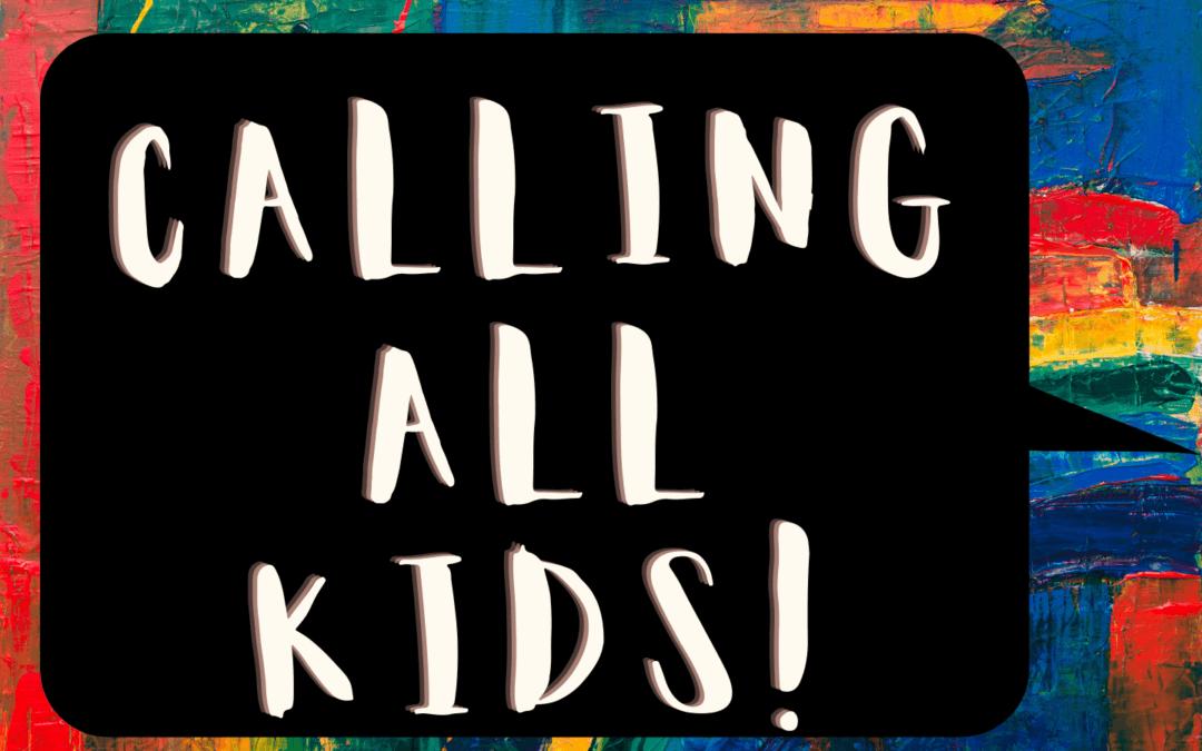 Calling All Kids: June 2021