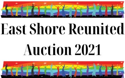 East Shore Reunited: Auction 2021